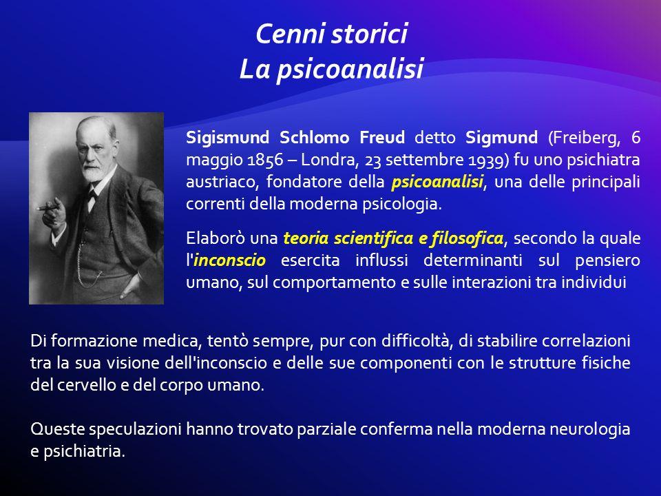 Cenni storici La psicoanalisi