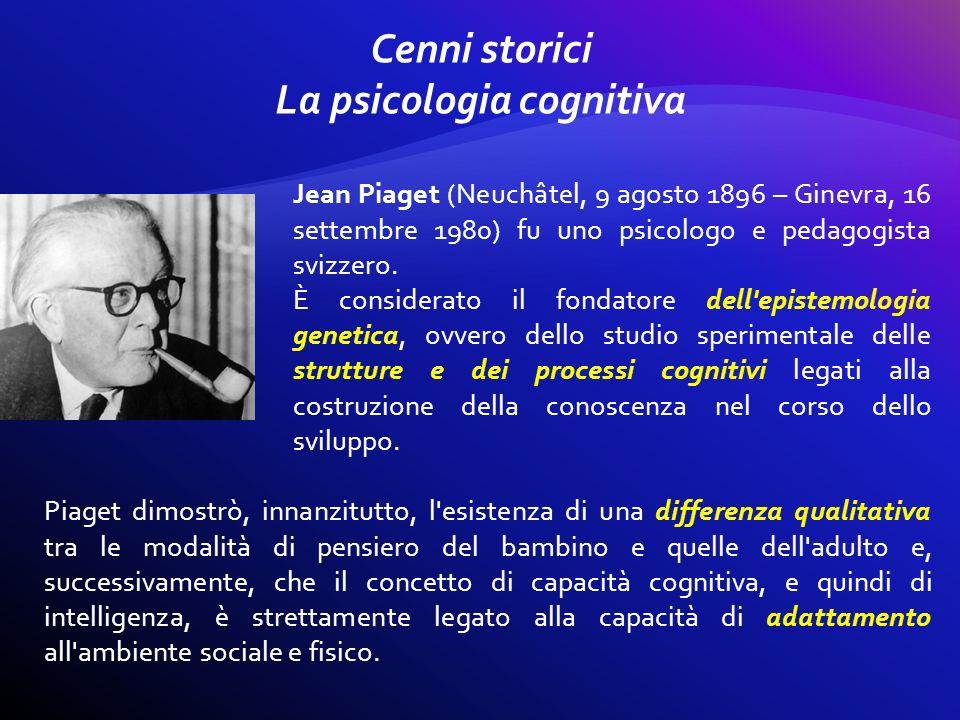 Cenni storici La psicologia cognitiva