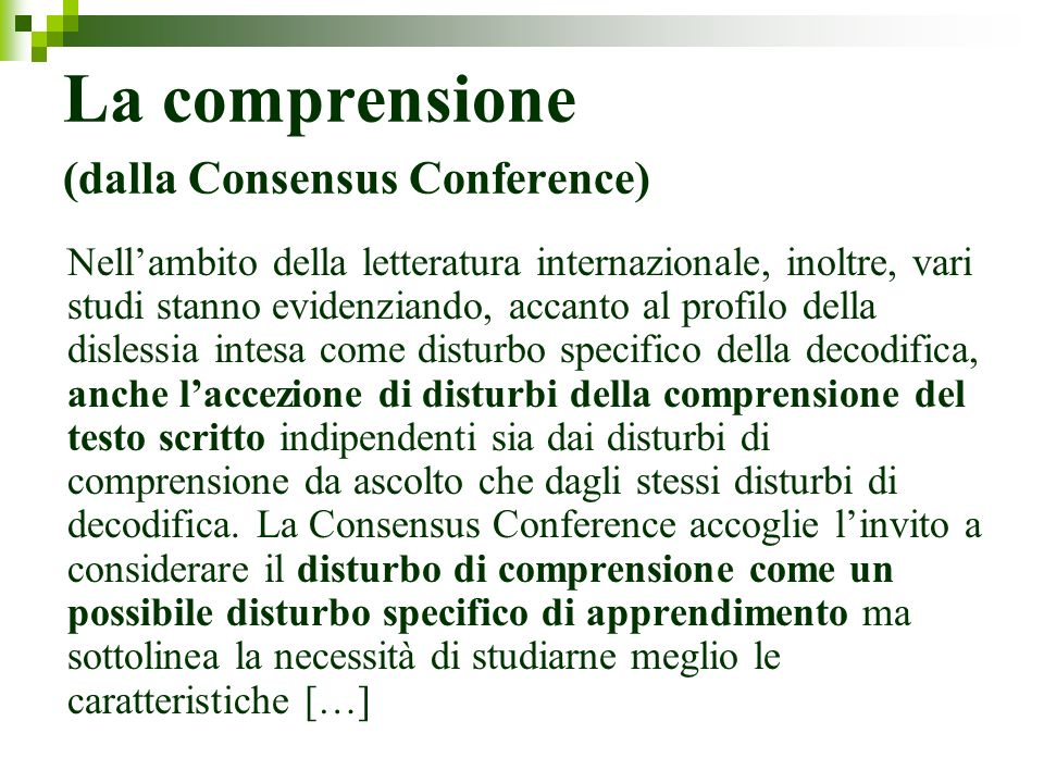 La comprensione (dalla Consensus Conference)