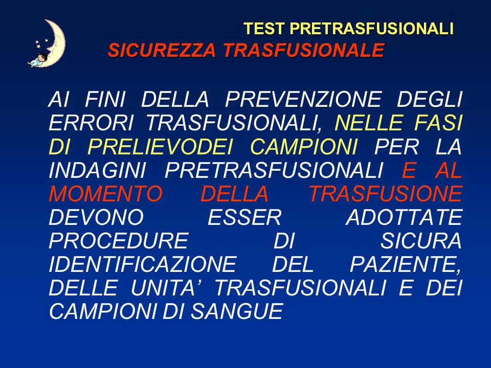 TEST PRETRASFUSIONALI SICUREZZA TRASFUSIONALE