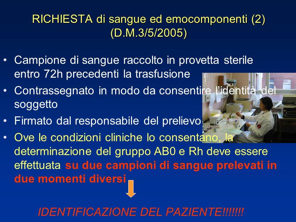 RICHIESTA di sangue ed emocomponenti (2) (D.M.3/5/2005)