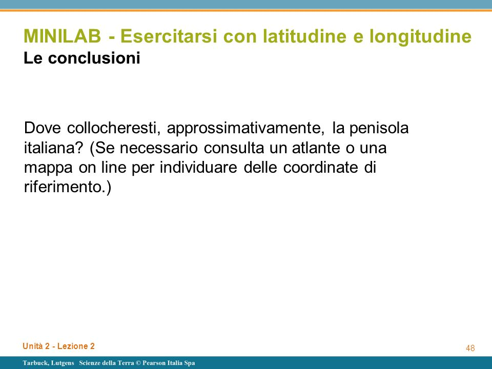 MINILAB - Esercitarsi con latitudine e longitudine Le conclusioni
