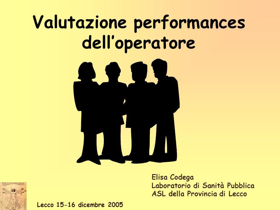 Valutazione performances dell'operatore