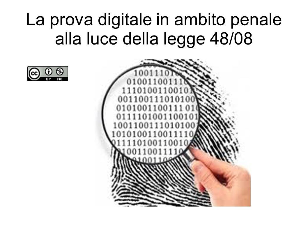 La prova digitale in ambito penale alla luce della legge 48/08