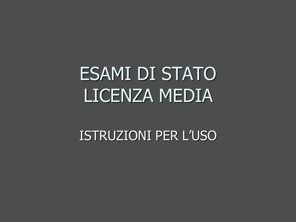 ESAMI DI STATO LICENZA MEDIA