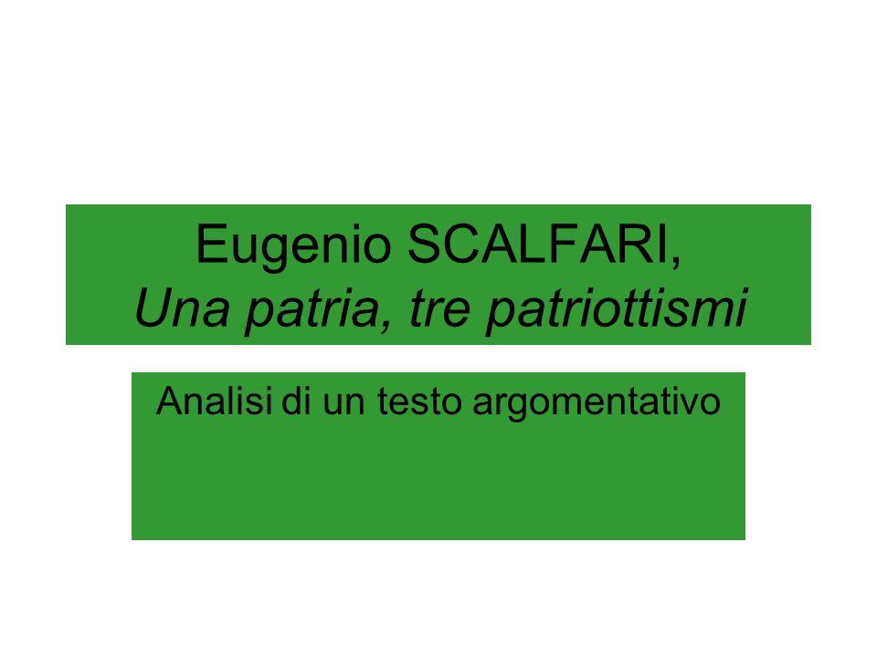 Eugenio SCALFARI, Una patria, tre patriottismi