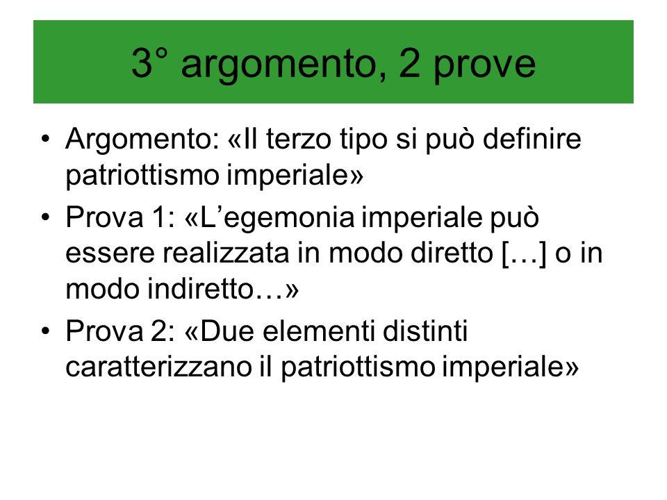 3° argomento, 2 prove Argomento: «Il terzo tipo si può definire patriottismo imperiale»