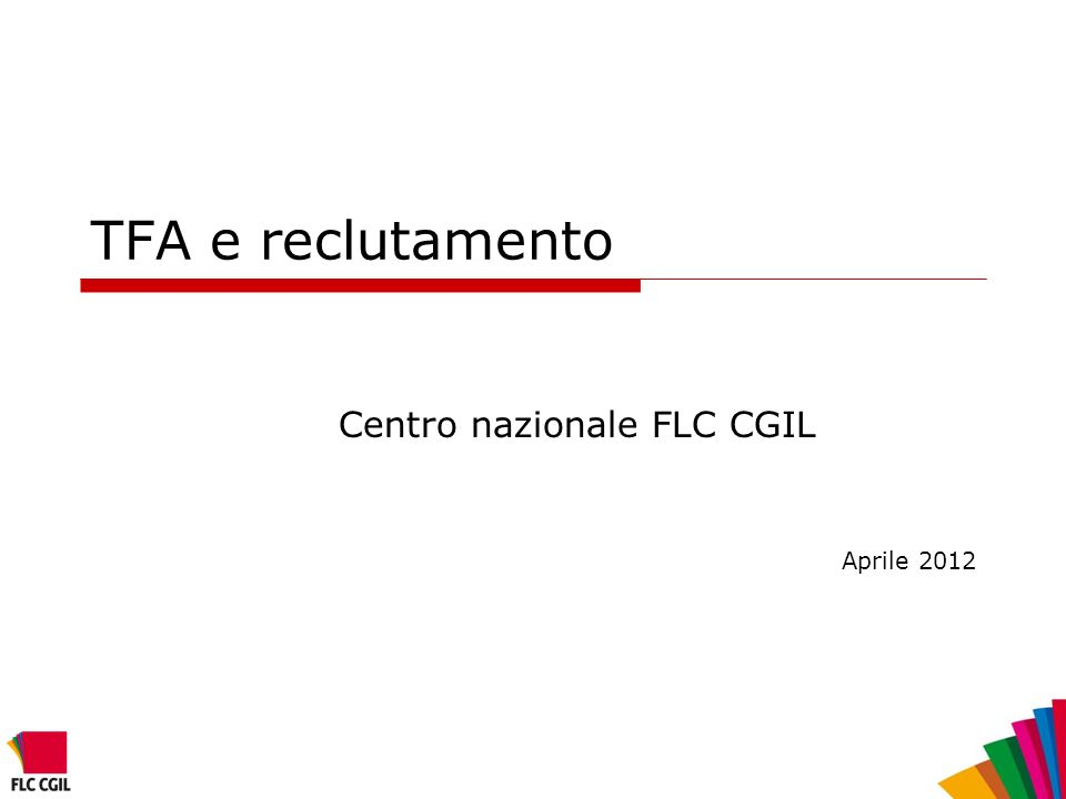 Centro nazionale FLC CGIL Aprile 2012