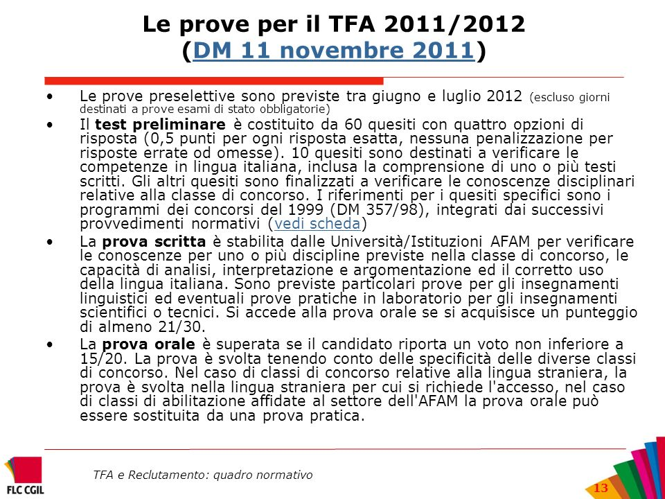 Le prove per il TFA 2011/2012 (DM 11 novembre 2011)