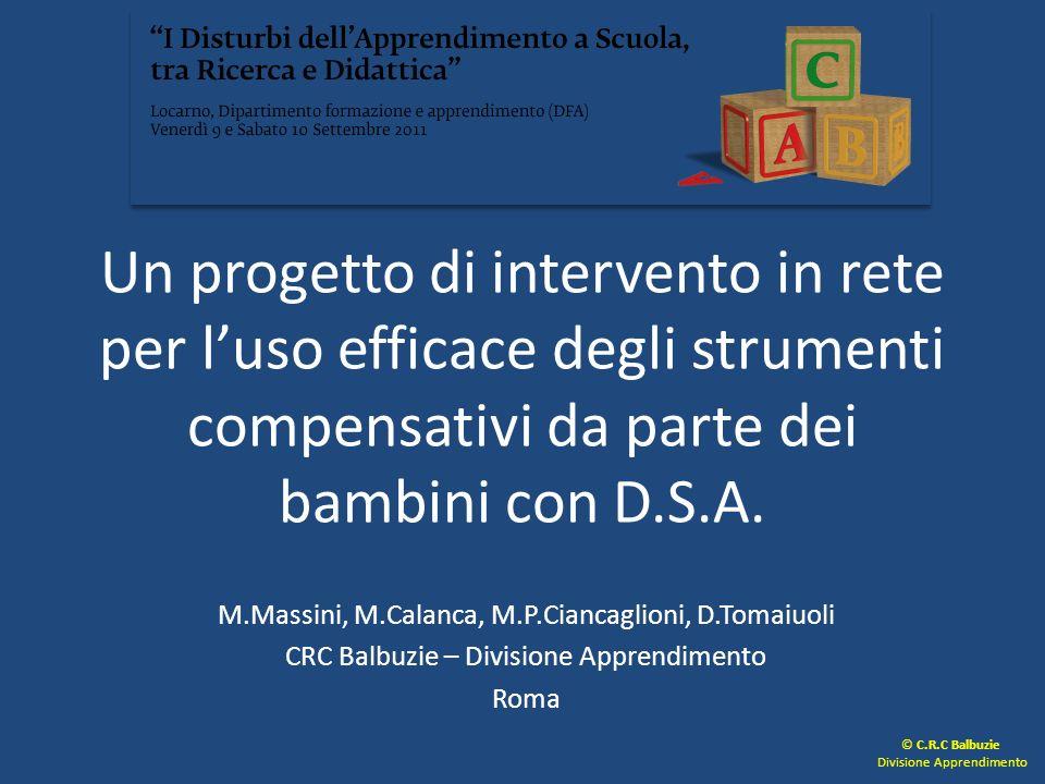 Un progetto di intervento in rete per l'uso efficace degli strumenti compensativi da parte dei bambini con D.S.A.