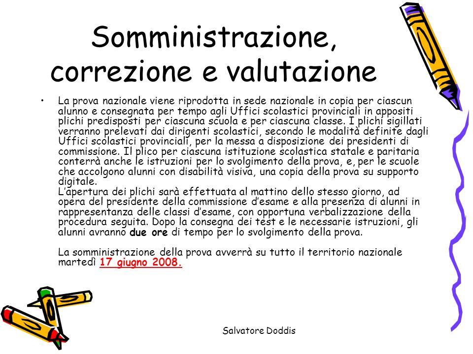 Somministrazione, correzione e valutazione