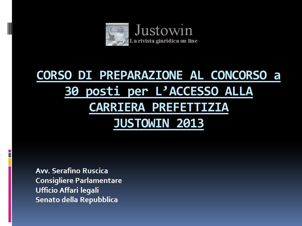 CORSO DI PREPARAZIONE AL CONCORSO a 30 posti per L'ACCESSO ALLA CARRIERA PREFETTIZIA JUSTOWIN 2013