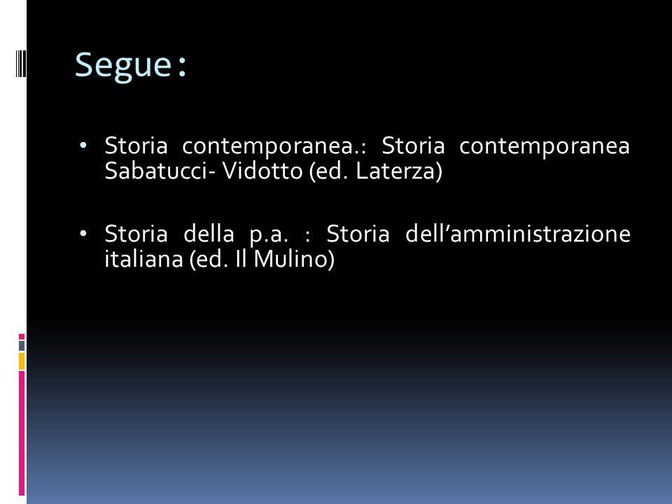 Segue: Storia contemporanea.: Storia contemporanea Sabatucci- Vidotto (ed. Laterza)