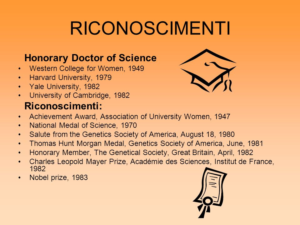 RICONOSCIMENTI Honorary Doctor of Science