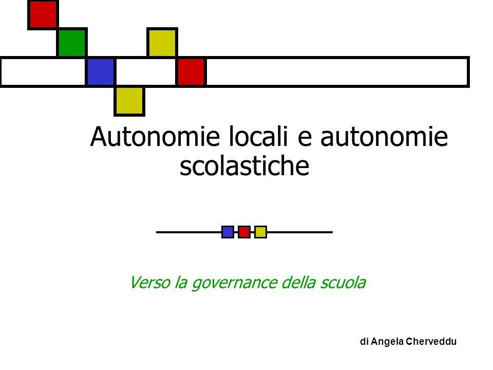 Autonomie locali e autonomie scolastiche