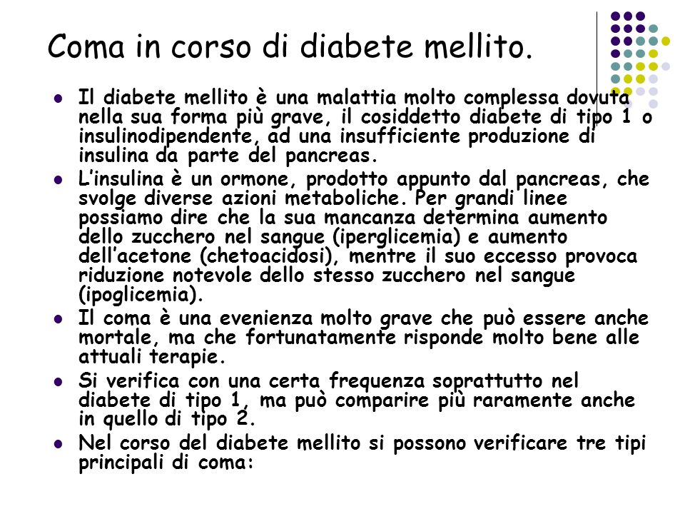 Coma in corso di diabete mellito.