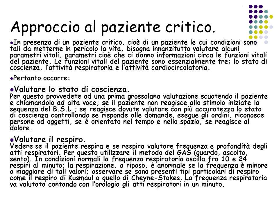 Approccio al paziente critico.