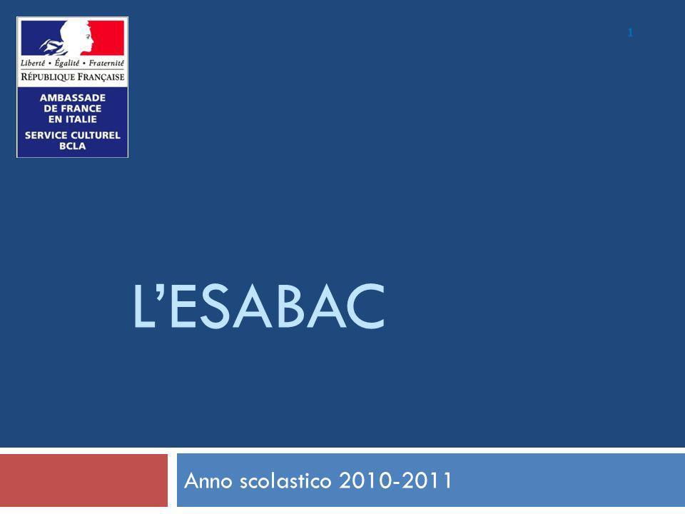 L'ESABAC Anno scolastico 2010-2011 1