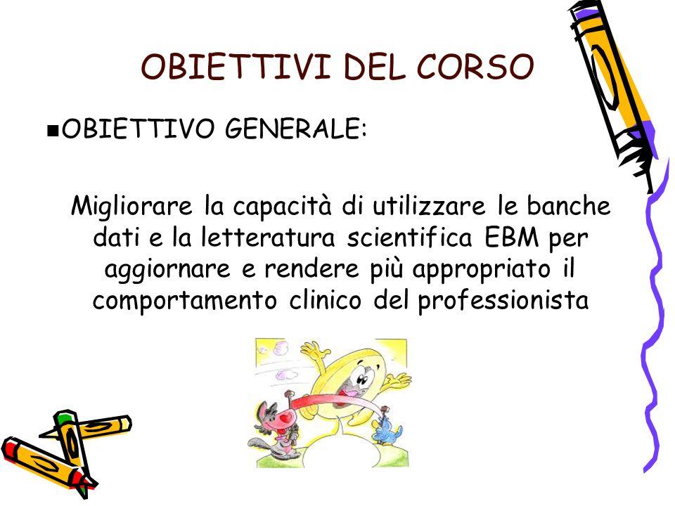 OBIETTIVI DEL CORSO OBIETTIVO GENERALE: