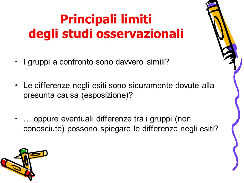 Principali limiti degli studi osservazionali