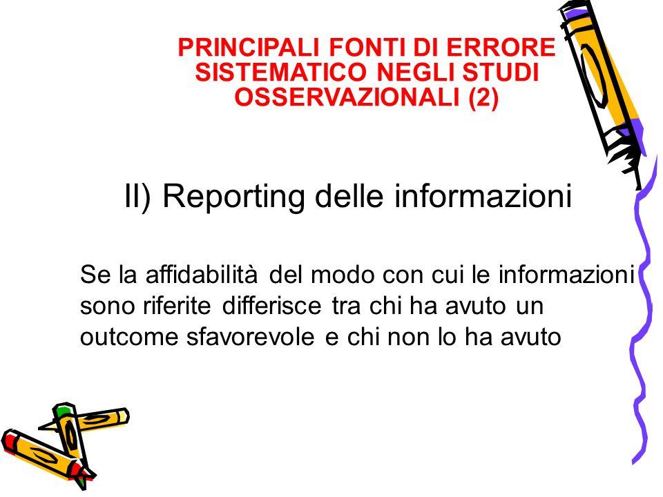 PRINCIPALI FONTI DI ERRORE SISTEMATICO NEGLI STUDI OSSERVAZIONALI (2)