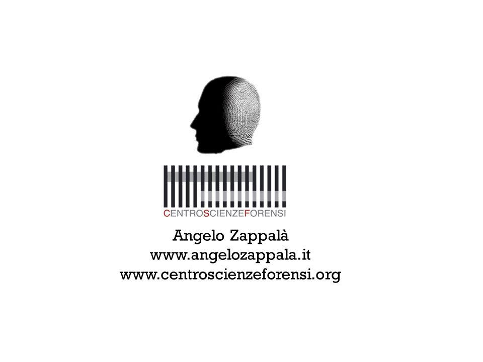 www.angelozappala.it www.centroscienzeforensi.org