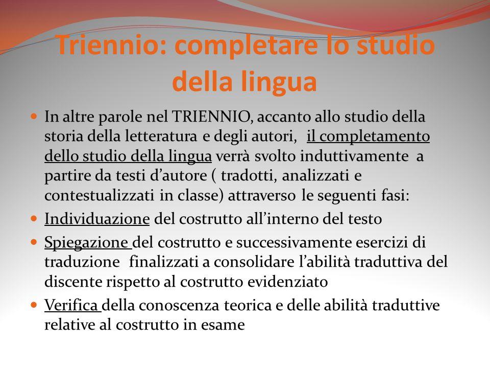 Triennio: completare lo studio della lingua