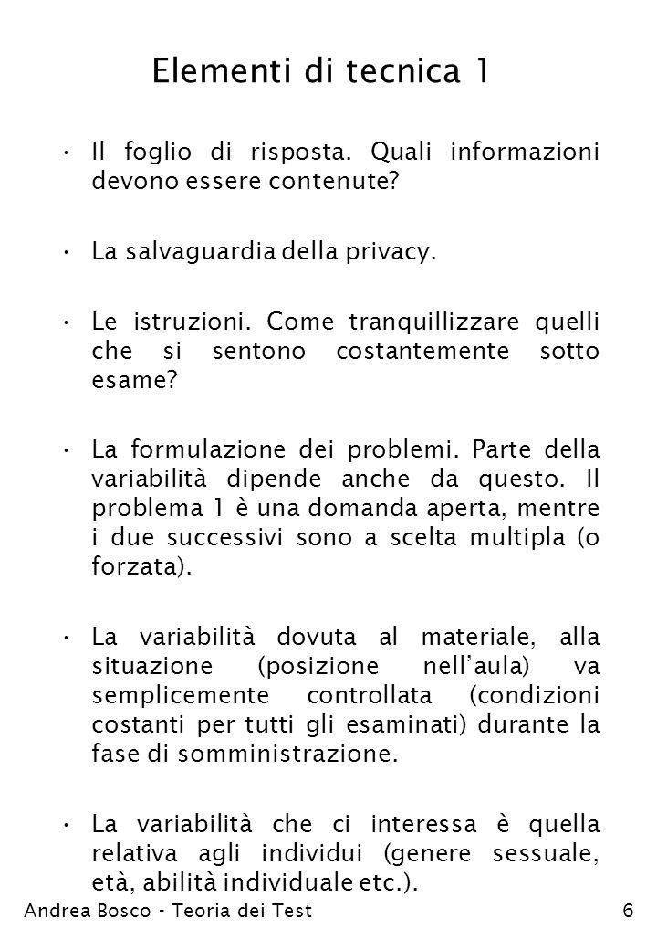 Elementi di tecnica 1 Il foglio di risposta. Quali informazioni devono essere contenute La salvaguardia della privacy.