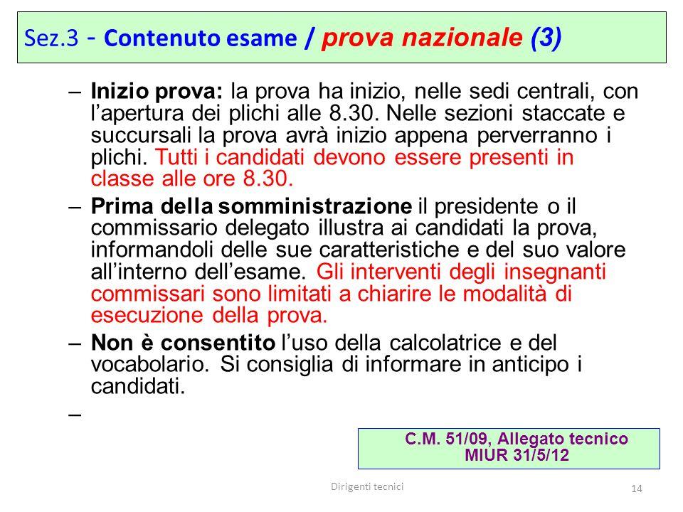 C.M. 51/09, Allegato tecnico MIUR 31/5/12