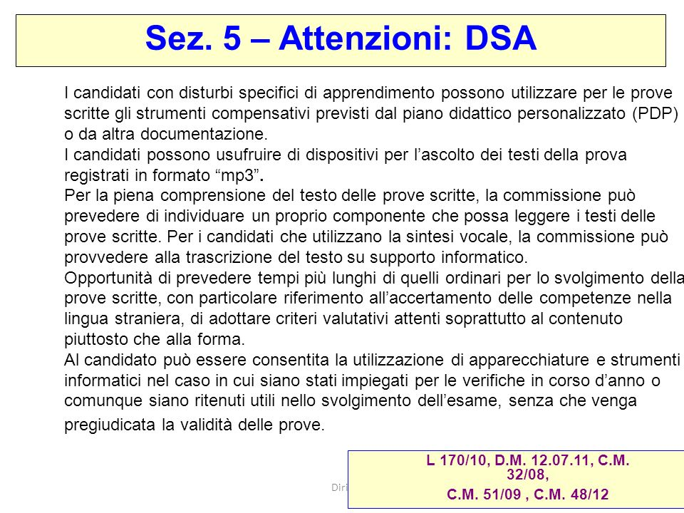 Sez. 5 – Attenzioni: DSA