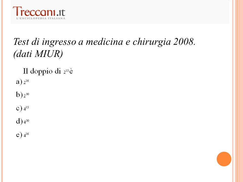 Test di ingresso a medicina e chirurgia 2008.