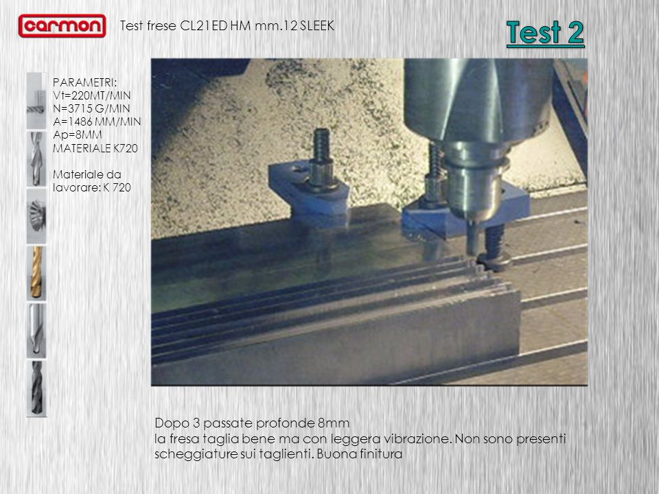 Test frese CL21ED HM mm.12 SLEEK