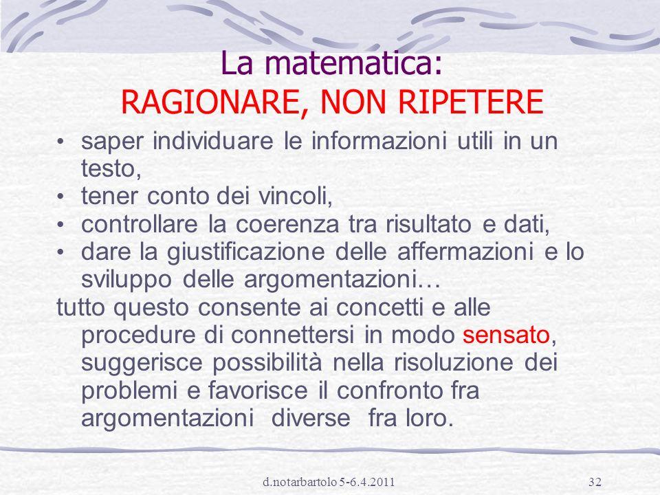 La matematica: RAGIONARE, NON RIPETERE