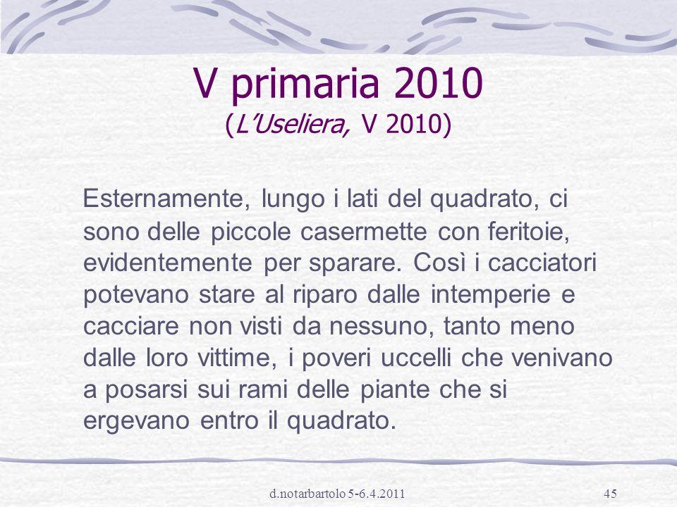 V primaria 2010 (L'Useliera, V 2010)