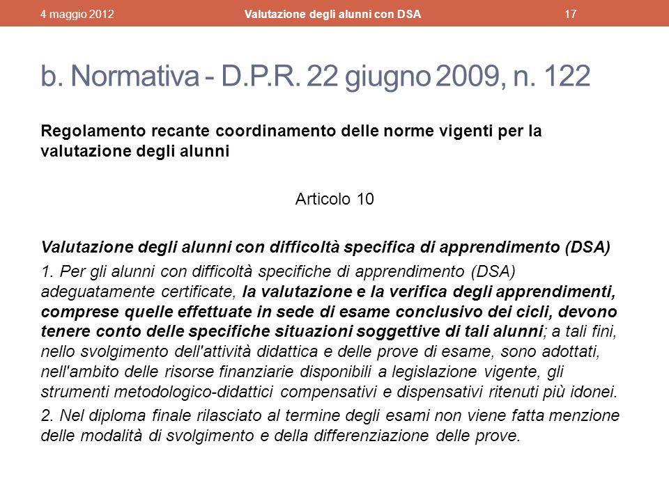 b. Normativa - D.P.R. 22 giugno 2009, n. 122