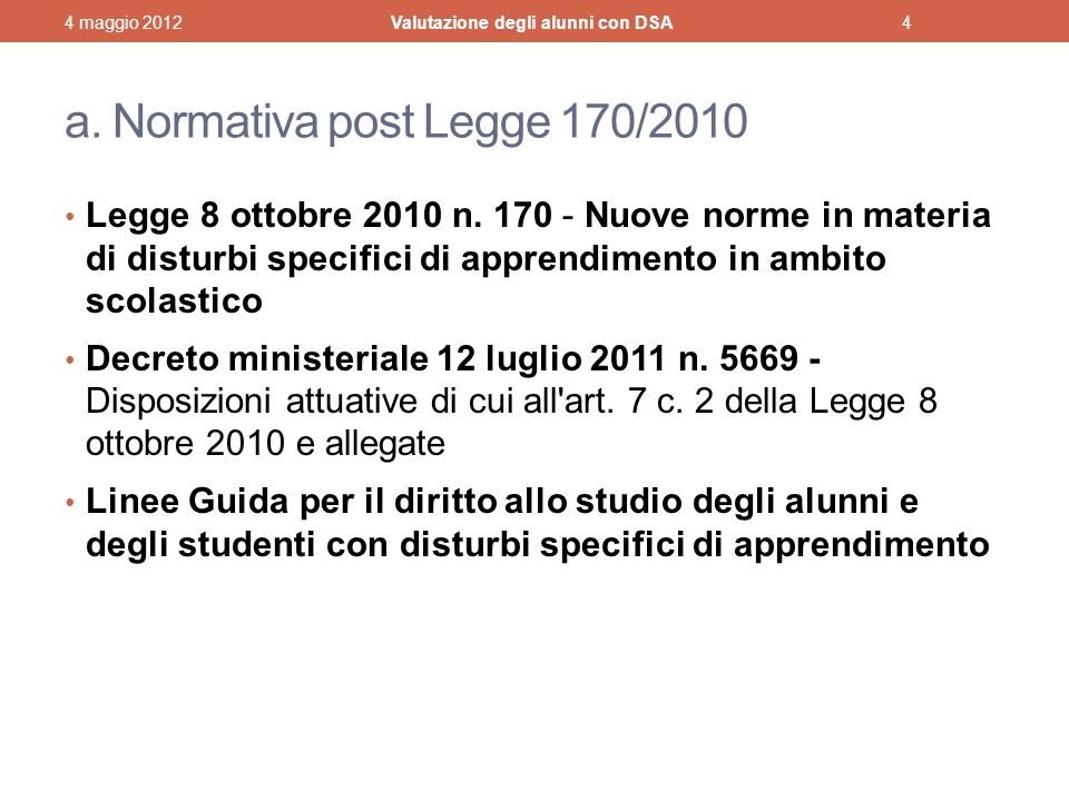 a. Normativa post Legge 170/2010