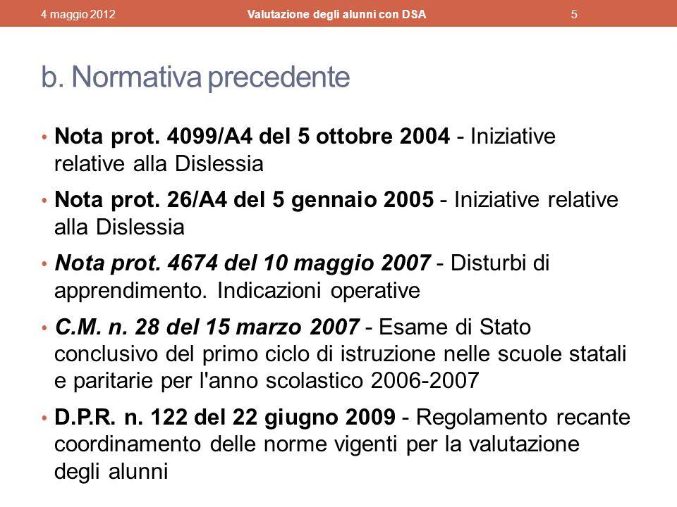 b. Normativa precedente