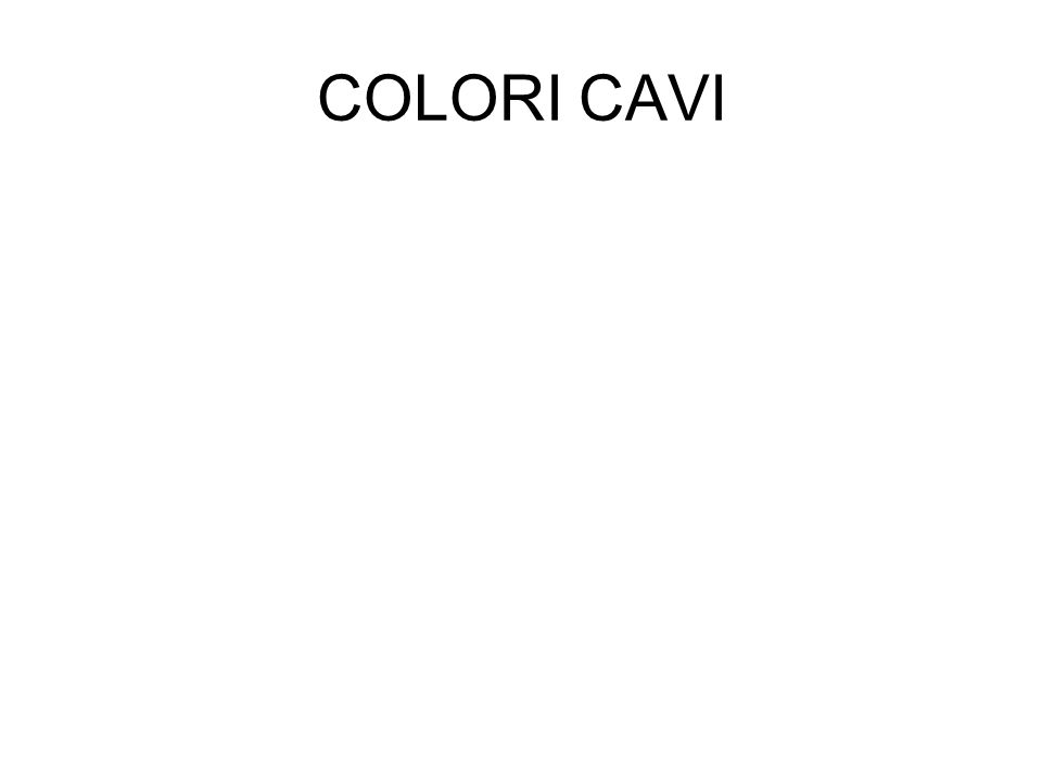 COLORI CAVI