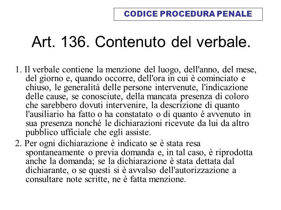 Art. 136. Contenuto del verbale.