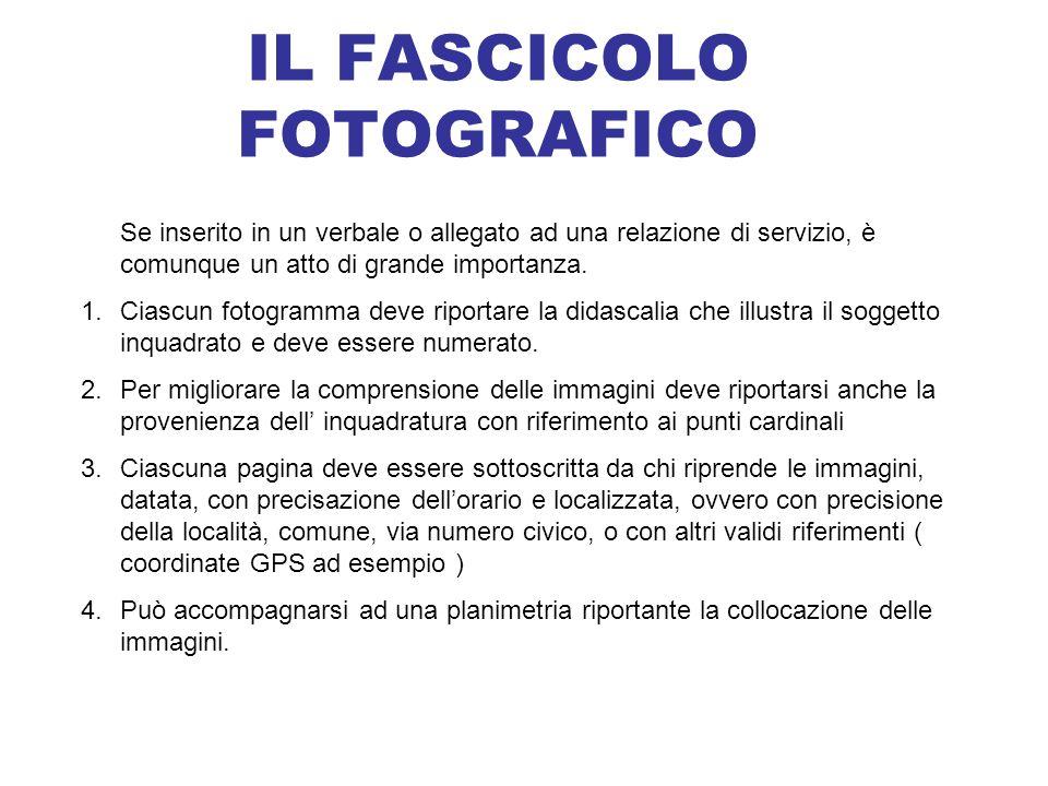 IL FASCICOLO FOTOGRAFICO