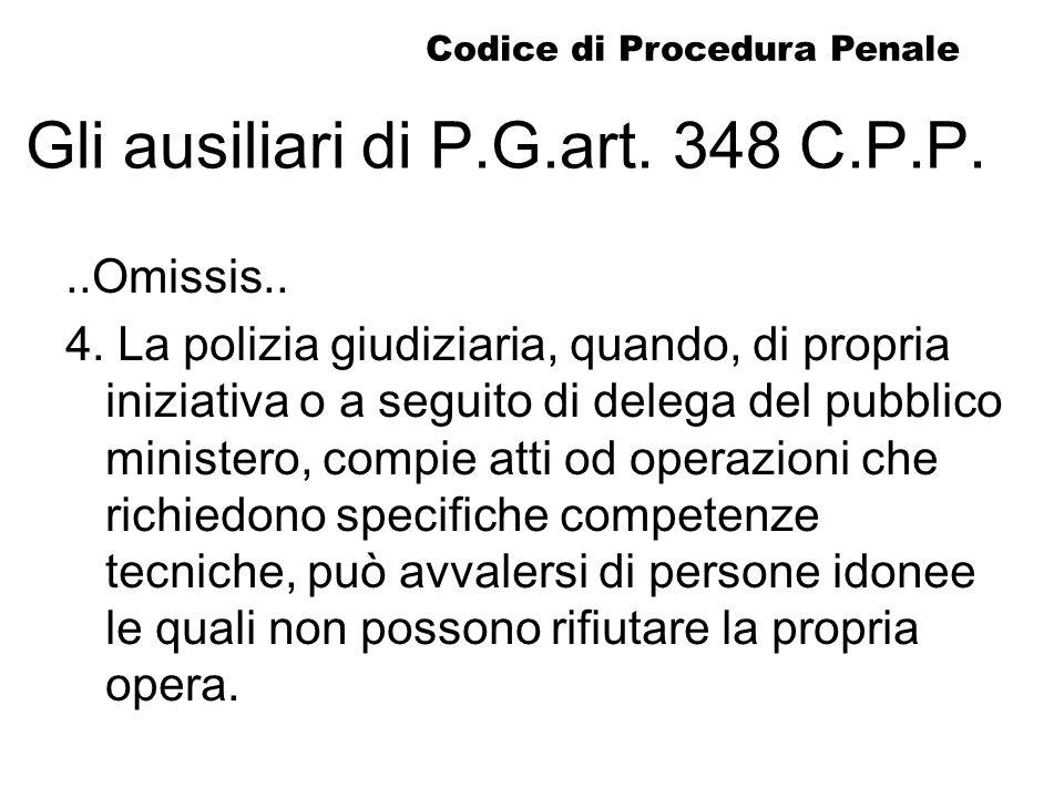 Gli ausiliari di P.G.art. 348 C.P.P.
