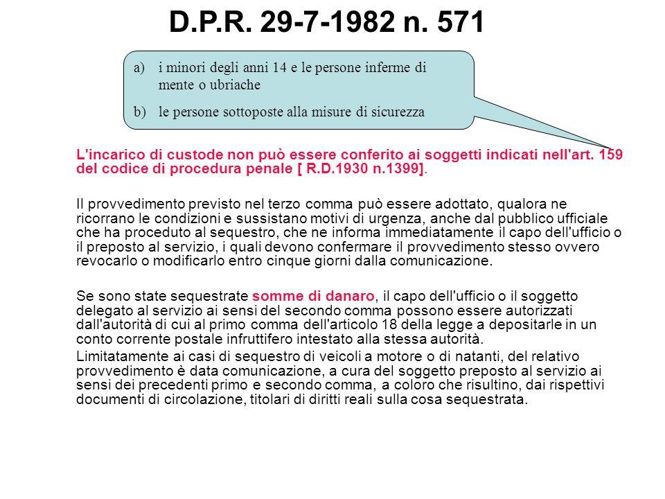 D.P.R. 29-7-1982 n. 571 i minori degli anni 14 e le persone inferme di mente o ubriache. le persone sottoposte alla misure di sicurezza.