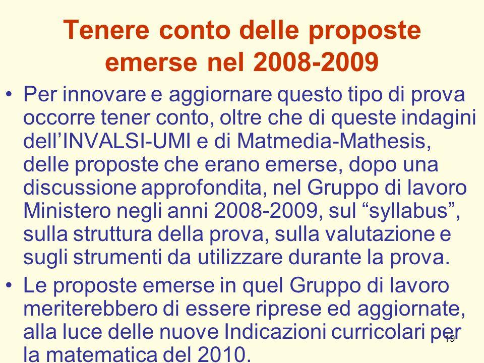 Tenere conto delle proposte emerse nel 2008-2009