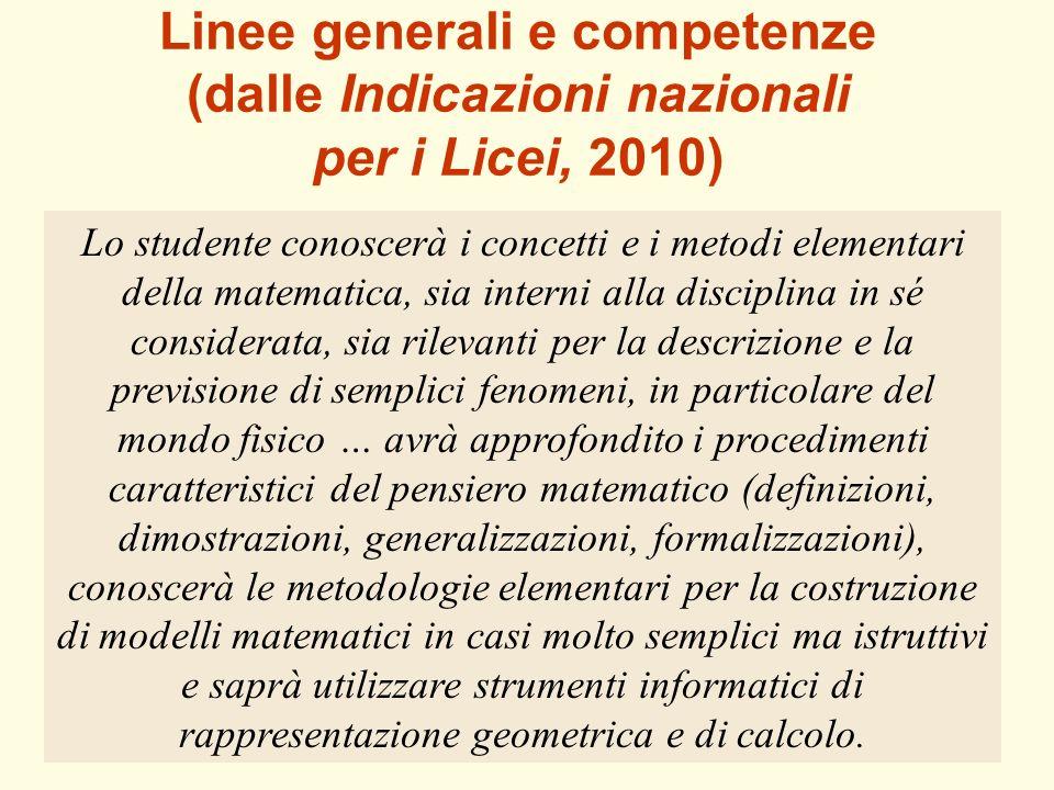 Linee generali e competenze (dalle Indicazioni nazionali per i Licei, 2010)