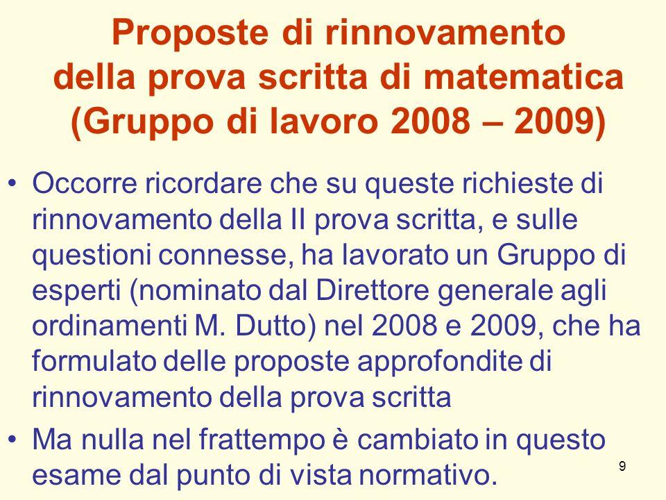 Proposte di rinnovamento della prova scritta di matematica (Gruppo di lavoro 2008 – 2009)
