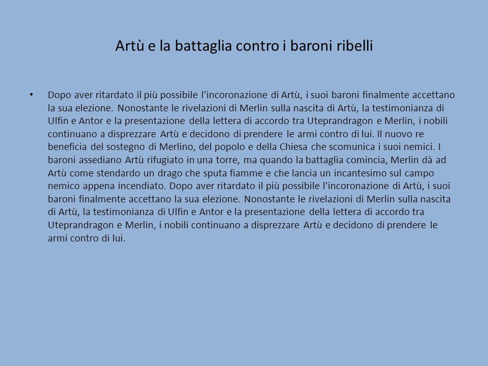 Artù e la battaglia contro i baroni ribelli