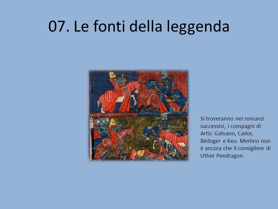 07. Le fonti della leggenda