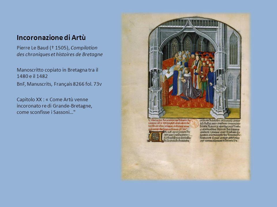 Incoronazione di Artù Pierre Le Baud († 1505), Compilation des chroniques et histoires de Bretagne.