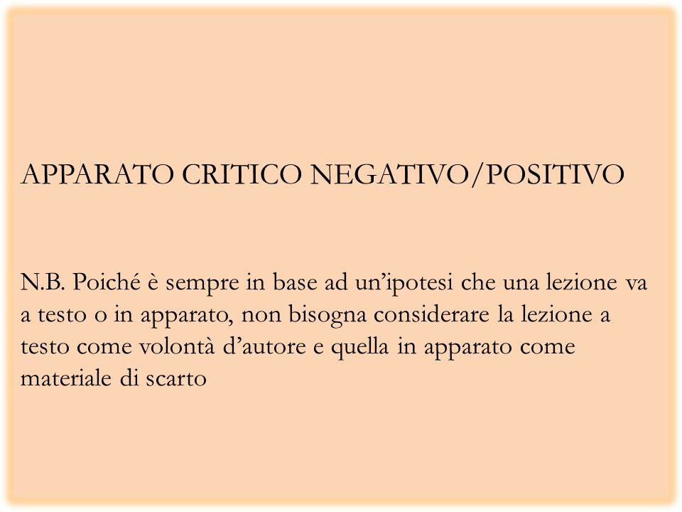 APPARATO CRITICO NEGATIVO/POSITIVO N. B