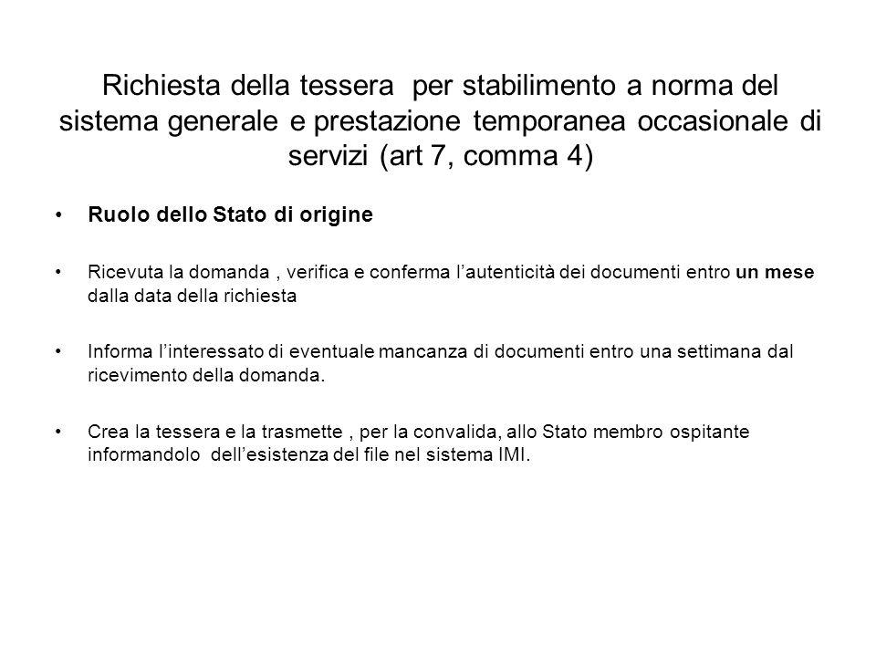 Richiesta della tessera per stabilimento a norma del sistema generale e prestazione temporanea occasionale di servizi (art 7, comma 4)